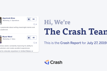 The Crash Report: July 27, 2019
