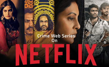 Best-Crime-Web-Series-On-Netflix-India-in-Hindi