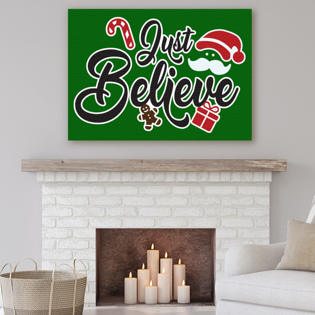 Just Believe Christmas Canva above fireplace