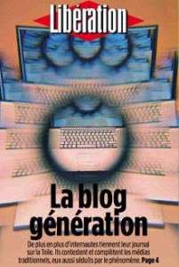Je suis de la blog génération.