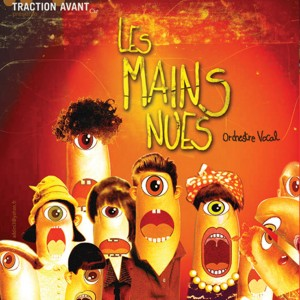 Les mains nues - Orchestre vocal