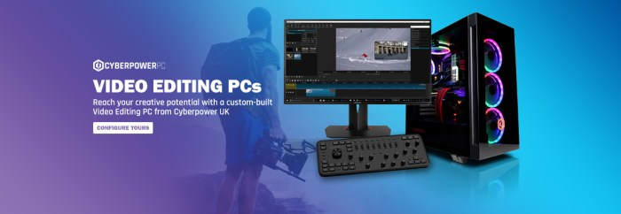 Cyberpower video editing PC