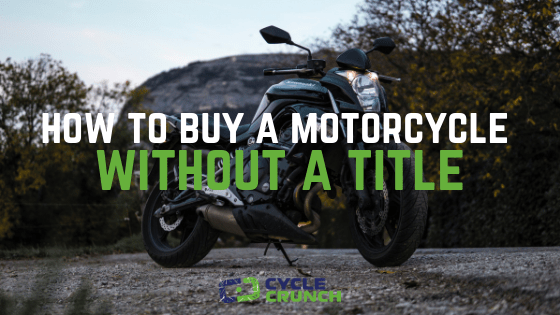How To A Motorcycle Without Title