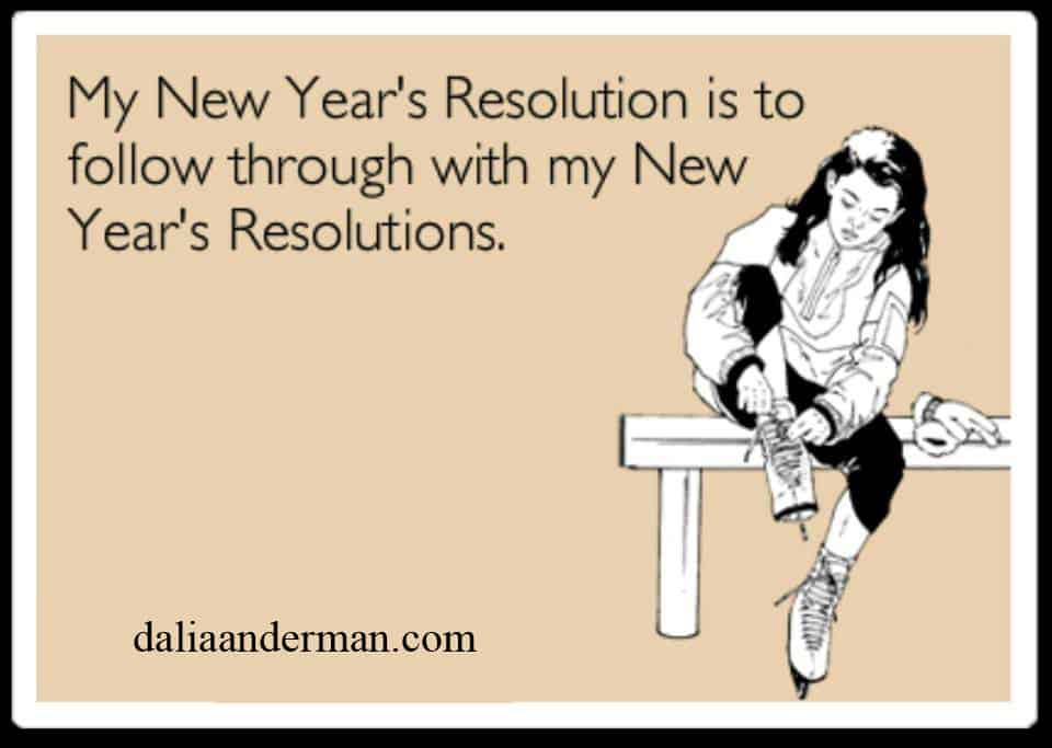 My new year's resolutions.