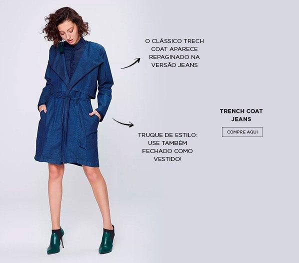 Peças jeans essenciais - Trench coat
