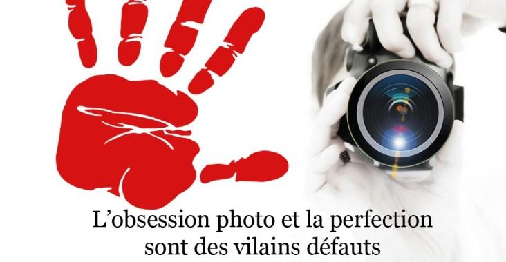 critique photo obsession photo et perfection