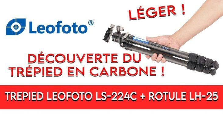 test Leofoto LS224C + LH25