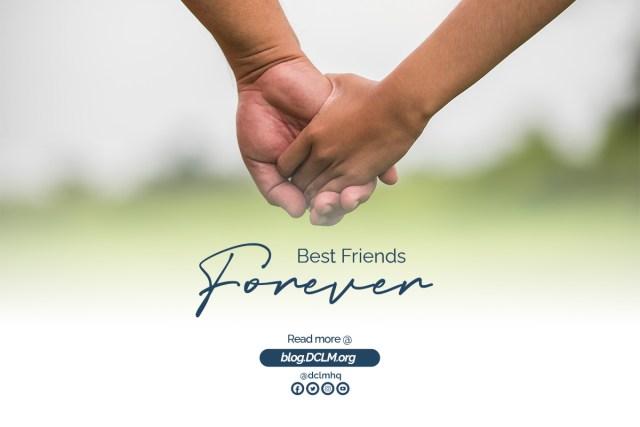 BEST FRIEND FOREVER #HisLoveAndLife
