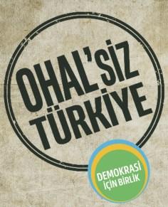 """DEMOKRASİ İÇİN BİRLİK """"OHAL'siz TÜRKİYE"""" KAMPANYASINI AÇIKLADI"""