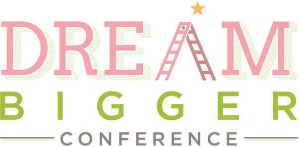 Dream Bigger conference - how to have the business of your dreams!