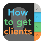 Get clients - a few tips