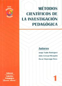 Métodos Científicos de la Investigación Pedagógica
