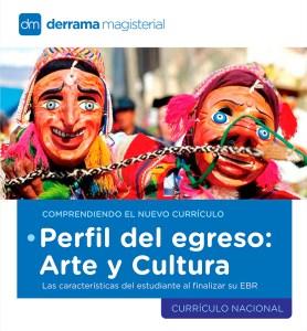 Comprendiendo el Currículo: el Arte y la cultura en el Perfil de Egreso