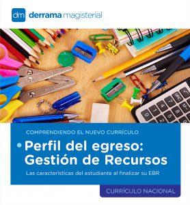 Comprendiendo el Currículo: Gestión de recursos