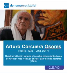 Arturo Corcuera (1935-2017): Descanse en paz, maestro