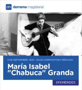 Chabuca Granda (1920-1983): Canciones que educan y difunden identidad