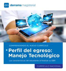 Comprendiendo el Currículo: Manejo tecnológico