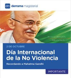 2 de octubre: Día Internacional de la No Violencia