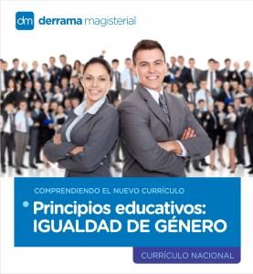 Comprendiendo el Currículo: Principios educativos-Igualdad de género