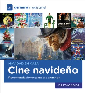 25 de diciembre: ¿Pensando qué películas ver con tus hijos y recomendar a tus alumnos?