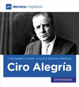 gran escritor peruano Ciro Alegría