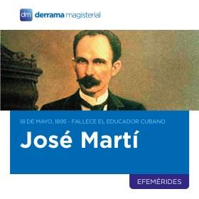 18 de mayo, 1895: Fallece el educador y poeta cubano José Martí