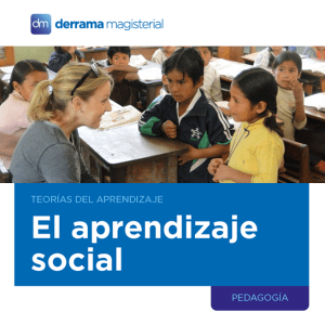 Teorías del Aprendizaje: El Aprendizaje Social