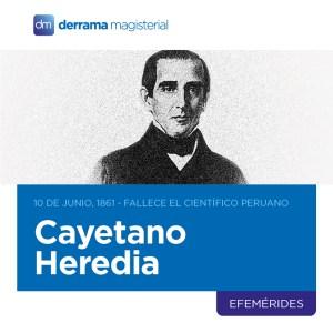10 de junio, 1861: Fallece cirujano piurano Cayetano Heredia