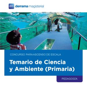 Temario Prueba Única Nacional: Ciencia y Ambiente para Primaria