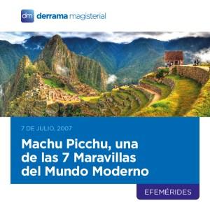 Machu Picchu: Una de las maravillas del mundo moderno