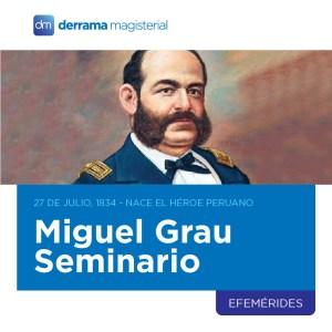 27 de julio, 1834: Nace héroe peruano, Miguel Grau Seminario