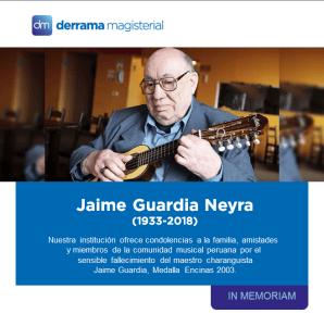 Jaime Guardia (1933-2018): In Memóriam