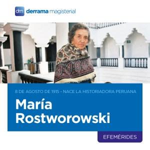 8 de agosto, 1915: Nace historiadora peruana María Rostworowski