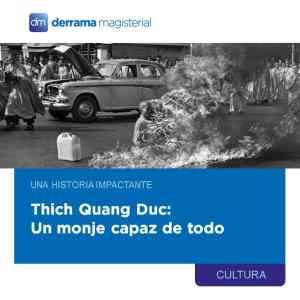 Thich Quang Duc: Una historia impactante