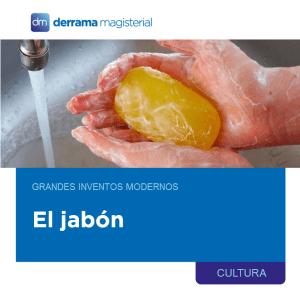 Grandes inventos de la humanidad: El Jabón