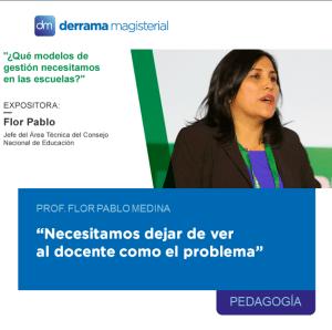 Profesora Flor Pablo: Una mirada experta al sector Educación