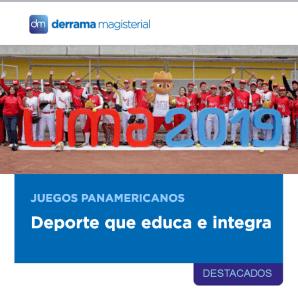 Panamericanos Lima 2019: Deporte que educa e integra