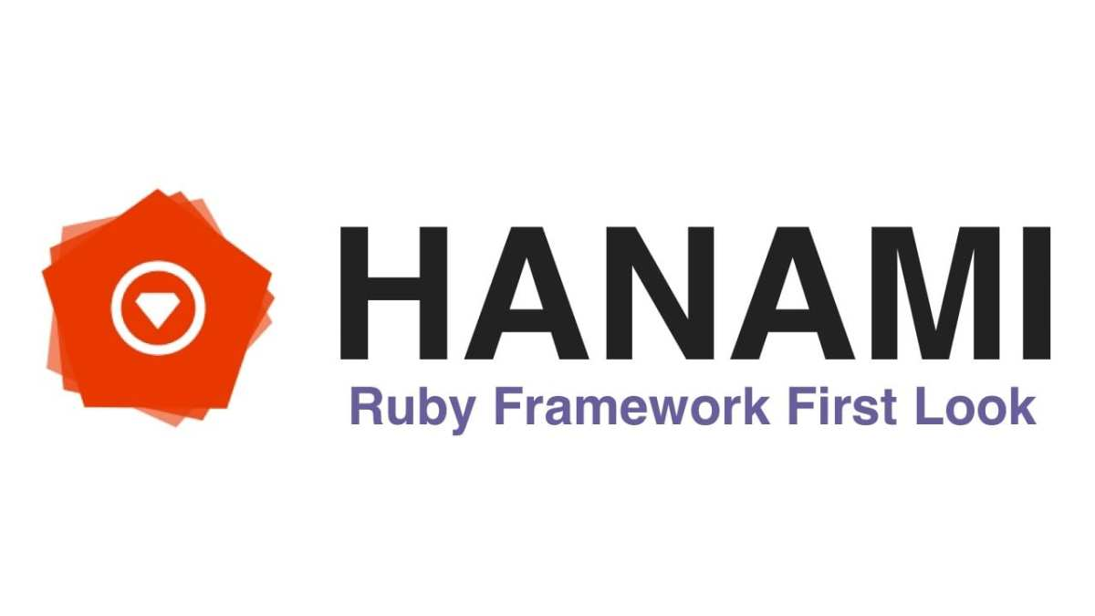 Hanami: un moderno framework web para Ruby