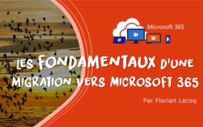 Les fondamentaux d'une migration vers Microsoft 365