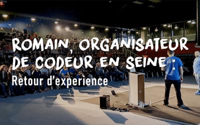 Romain, membre de l'organisation de Codeurs en Seine : retour d'experience
