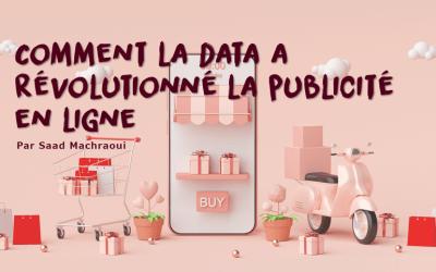Comment la data a révolutionné la publicité en ligne