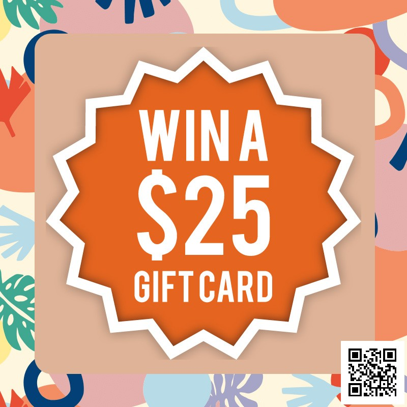 Win A $25 Gift Card