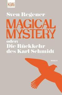 magical_mystery_oder_die_rueckkehr_des_karl_schmidt