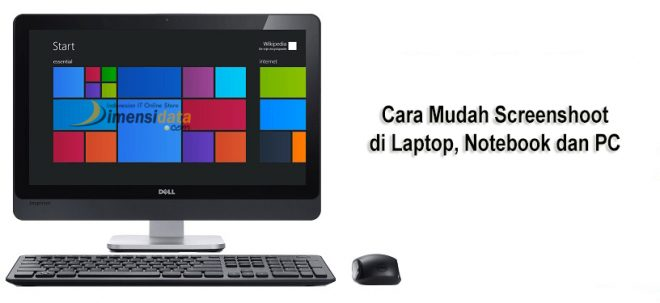 Cara Mudah Screenshoot di Laptop, Notebook dan PC