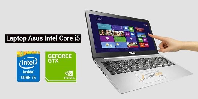 Rekomendasi 5 Laptop Asus Intel Core i5 Terbaik Harga Murah