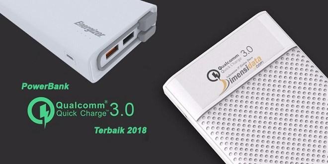 Rekomendasi Power Bank Quick Charge 3.0 Terbaik 2018