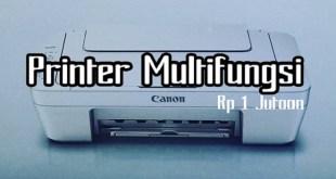 Update 5 Rekomendasi Printer Terbaik Harga Murah Terbaru 2018