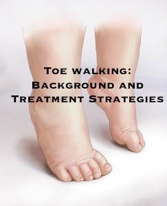 Toe walking in adults treatment not