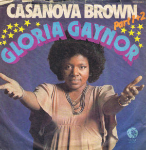 Gloria Gaynor - Casanova Brown