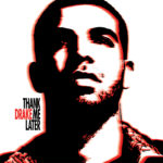 drank thank me later album cover
